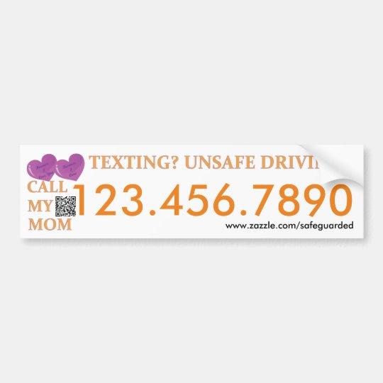 Call my Mum - Texting Safedriving LifeSaver Bumper Bumper Sticker