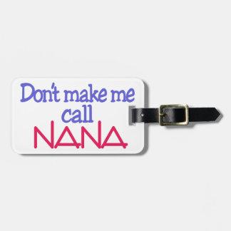 Call Nana Luggage Tag