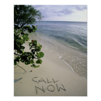 'Call Now' sand written on the beach, Jamaica Poster