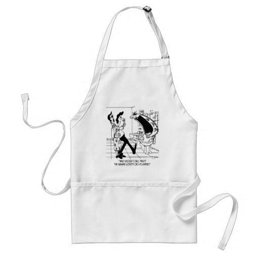 Call The Humane Society or a Plumber? Aprons