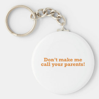 Call your Parents Keychains