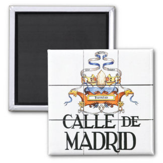 Calle de Madrid, Madrid Street Sign Square Magnet