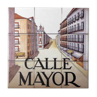 Calle Mayor, Madrid Street Sign Small Square Tile