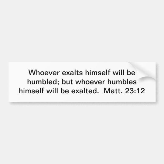 Called To Humility Bumper Sticker