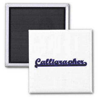 Calligrapher Classic Job Design Square Magnet
