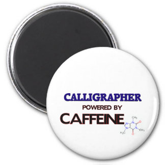 Calligrapher Powered by caffeine 6 Cm Round Magnet