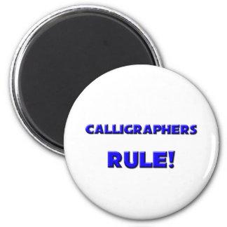 Calligraphers Rule! Magnet