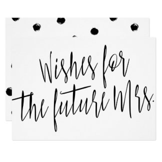 """Calligraphy Chic """"Wishes for the future Mrs."""" 13 Cm X 18 Cm Invitation Card"""