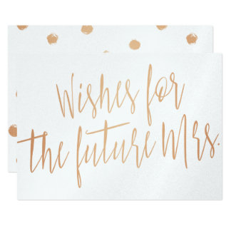"""Calligraphy gold rose """"Wishes for the future Mrs."""" 13 Cm X 18 Cm Invitation Card"""