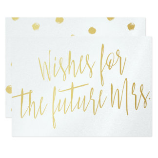 """Calligraphy gold """"Wishes for the future Mrs."""" 13 Cm X 18 Cm Invitation Card"""
