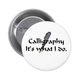 Calligraphy T-shirts and Gifts. 6 Cm Round Badge