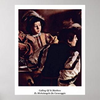 Calling Of St Matthew Michelangelo Da Caravaggio Poster