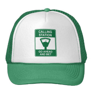 Calling Station Hat