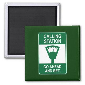 Calling Station Square Magnet