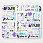 Calm and Relaxing positive words typography Mousepads