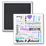 Calm and Relaxing positive words typography Square Magnet