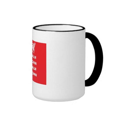 Calm Down Calm Down Mug