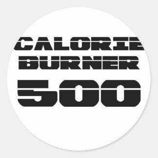 Calorie Burner 500 Round Sticker