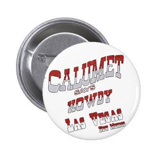 Calumet Says Howdy button