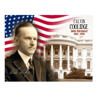 Calvin Coolidge -  30th President of the U.S. Postcard