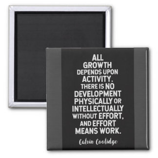 Calvin Coolidge on 'Growth' Motivational Quote Magnet