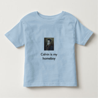 Calvin is my homeboy toddler T-Shirt