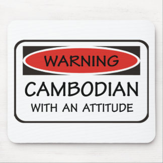 Cambodian With An Attitude Mouse Mat