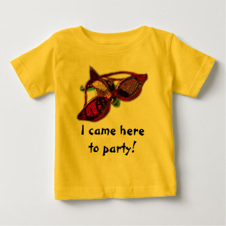 Came Here To Party! Baby T-Shirt