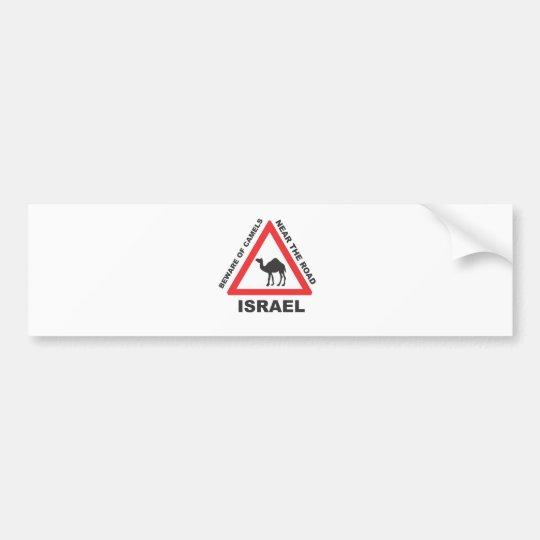 Camel Sign in Israel Bumper Sticker
