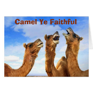 """CAMEL YE FAITHFUL""  SINGS THE CAMELS AT CHRISTMAS GREETING CARD"