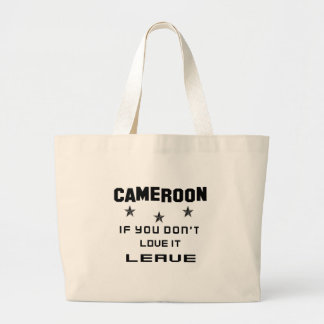 Cameroon If you don't love it, Leave Jumbo Tote Bag