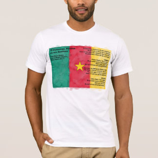 Cameroon - O Cameroon, Cradle of Our Forefathers T-Shirt