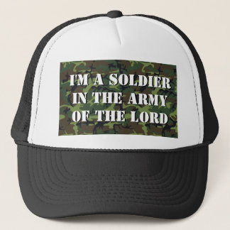 "Camo Background ""Soldier In The Army Of The LORD"" Trucker Hat"