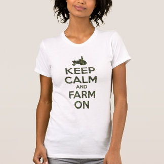 Camo Keep Calm and Farm On T-Shirt