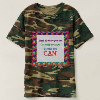 Camouflage military and outdoor DO WHAT YOU CAN T-Shirt