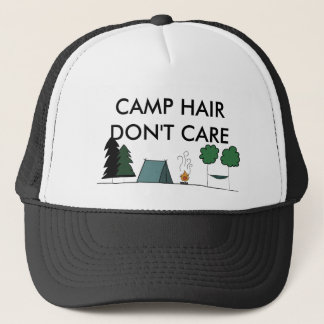 Camp Hair Don't Care Trucker Hat