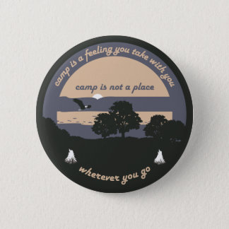Camp is a Feeling 6 Cm Round Badge