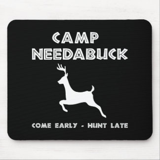 Camp Needabuck Buck Mouse Pad