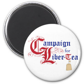 Campaign for Liber-Tea 6 Cm Round Magnet