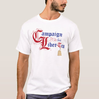 Campaign for Liber-Tea T-Shirt
