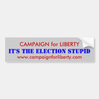 CAMPAIGN for LIBERTY Bumper Stickers