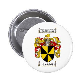 CAMPBELL FAMILY CREST -  CAMPBELL COAT OF ARMS 6 CM ROUND BADGE