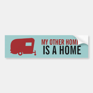 Camper - My Other Home - Travel Trailer Humor Bumper Sticker