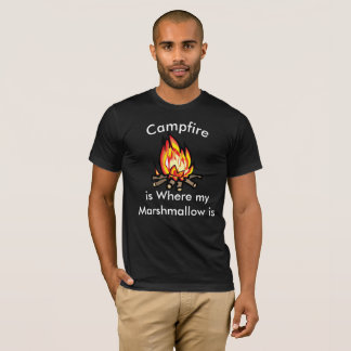 Campfire is Where my Marshmallow Humorous T-Shirt