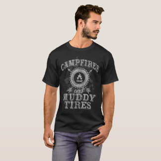 Campfires And Muddy Tires Camping Distressed T-Shirt