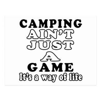 Camping Ain't Just A Game It's A Way Of Life Postcard