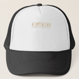 89df0176284 Camping envy happy camper funny stylish graphic T Trucker Hat