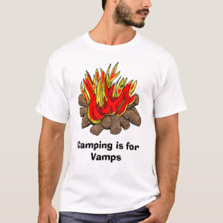 Camping is for Vamps T-Shirt