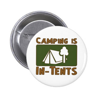 Camping is In-Tents Pin