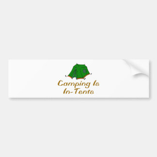 Camping Is In-Tents Bumper Sticker